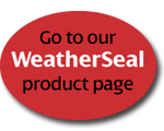 Go to WeatherSeal product pages